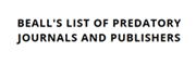 BEALL'S LIST OF PREDATORY JOURNALS AND PUBLISHERS